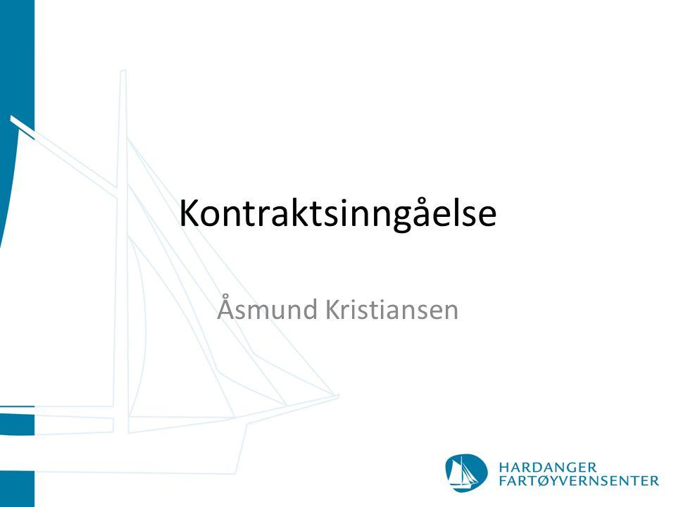 Kontraktsinngåelse Åsmund Kristiansen