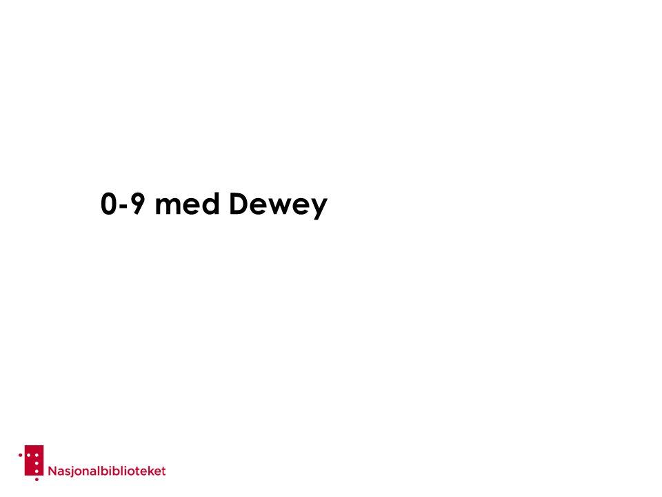 0-9 med Dewey