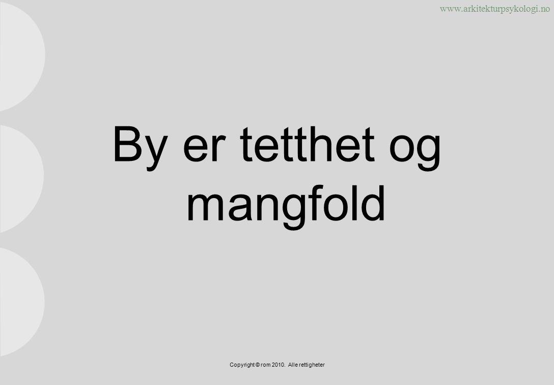 www.arkitekturpsykologi.no Copyright © rom 2010. Alle rettigheter Stavanger torg