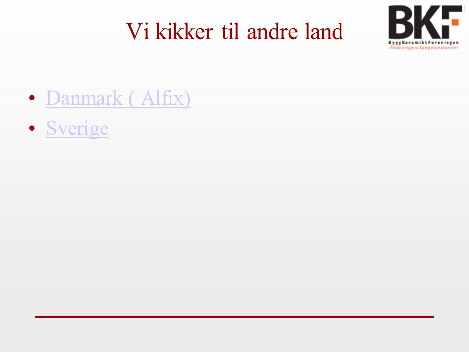 Vi kikker til andre land Danmark ( Alfix) Sverige