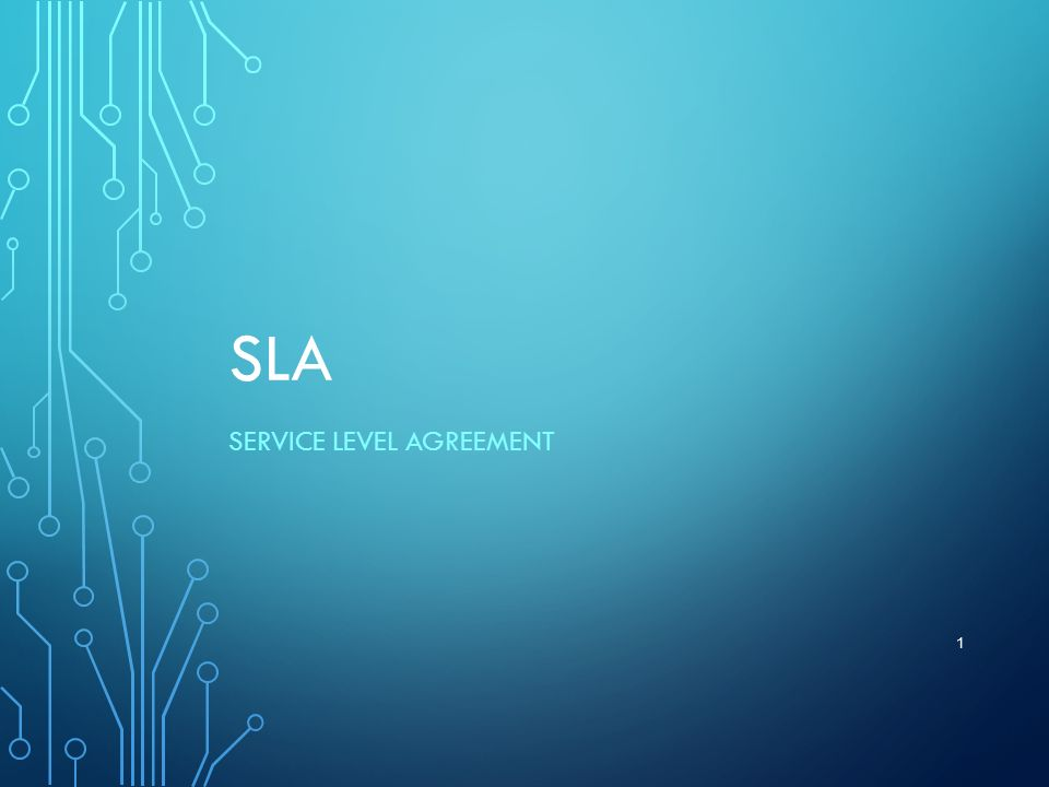 SLA SERVICE LEVEL AGREEMENT 1