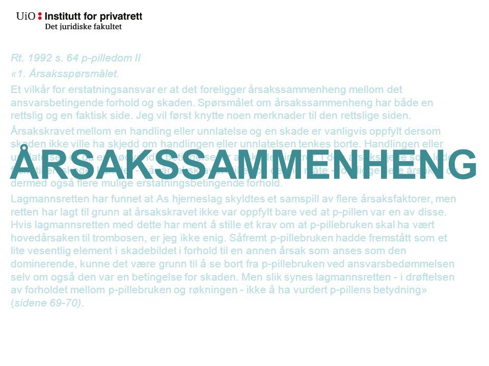 Utgangspunkter Grunnvilkår Ulovfestet Begrunnelse –Rettferdighet –Økonomisk effektivitet.