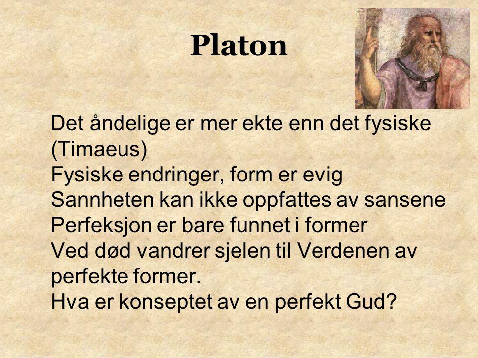 En av Platons kritikere sa: Jeg ser spesielle hester, men ikke hestens vesen. Platon svarte: «Det er fordi du har øyne, men ingen intelligens.