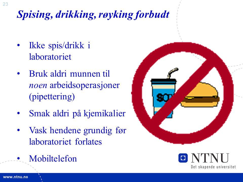 23 Spising, drikking, røyking forbudt Ikke spis/drikk i laboratoriet Bruk aldri munnen til noen arbeidsoperasjoner (pipettering) Smak aldri på kjemikalier Vask hendene grundig før laboratoriet forlates Mobiltelefon