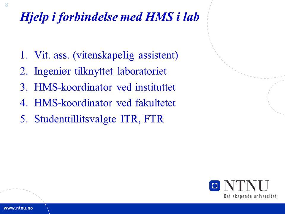 8 Hjelp i forbindelse med HMS i lab 1.Vit. ass.