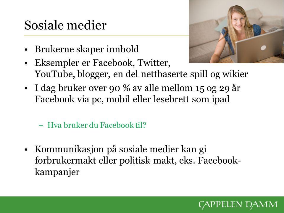 Sosiale medier Brukerne skaper innhold Eksempler er Facebook, Twitter, YouTube, blogger, en del nettbaserte spill og wikier I dag bruker over 90 % av