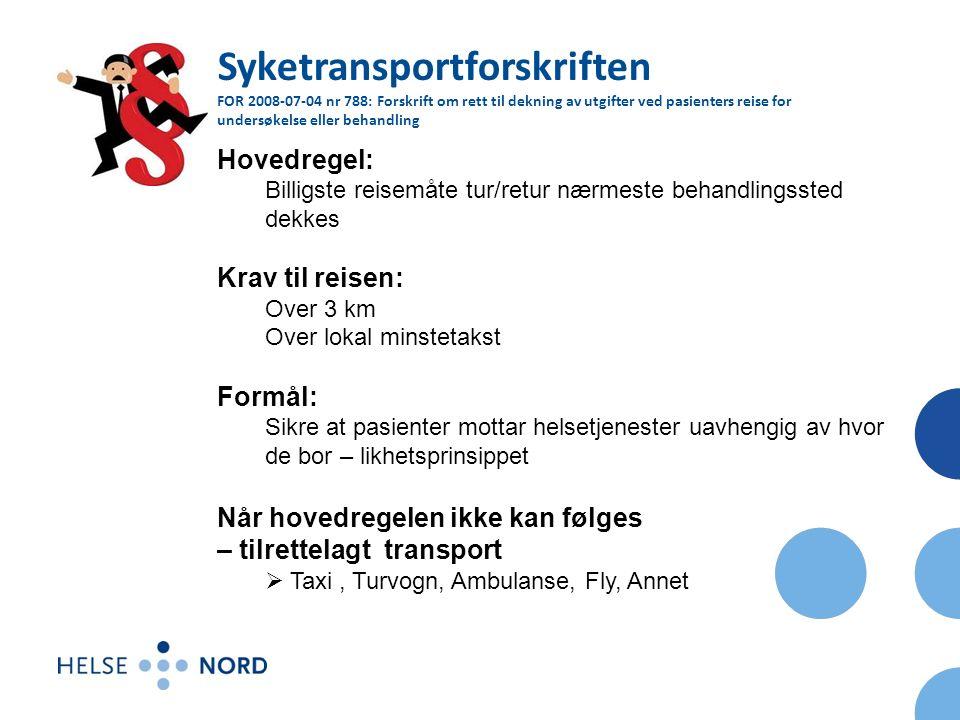 Tilrettelagt transport: Medisinsk grunnlag  Behandlere kan utstede rekvisisjon til pasienter som av helsemessige årsaker ikke kan bruke rutegående transport eller kjøre egen bil.