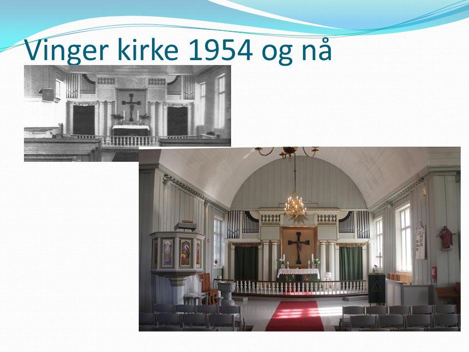 Vinger kirke 1954 og nå