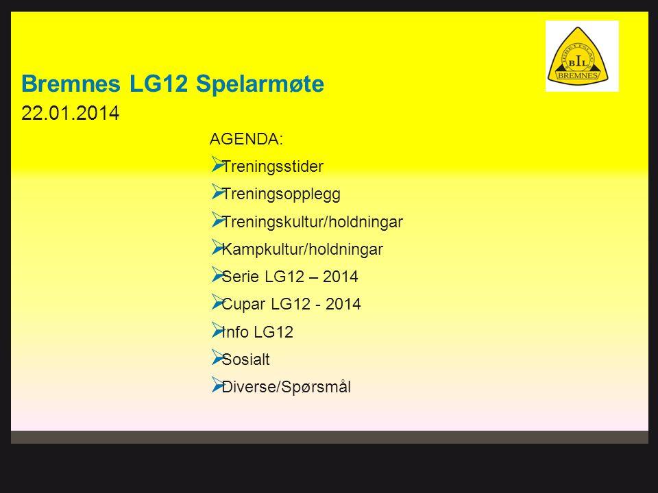 Treningstider LG12 - 2014 JANUAR-FEBRUAR: Mandagkl.