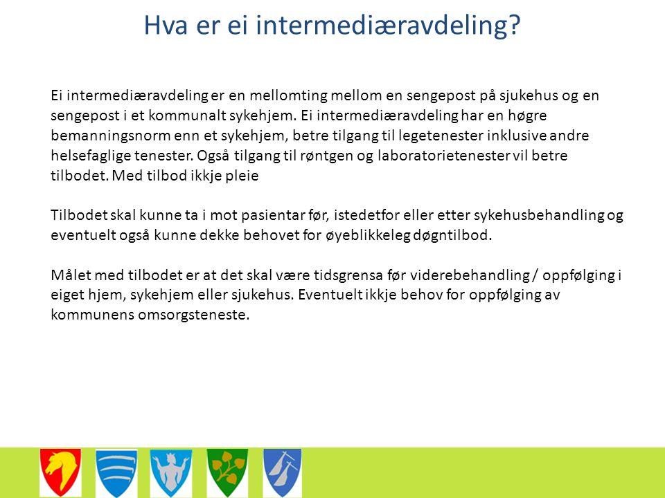 Hva er ei intermediæravdeling.