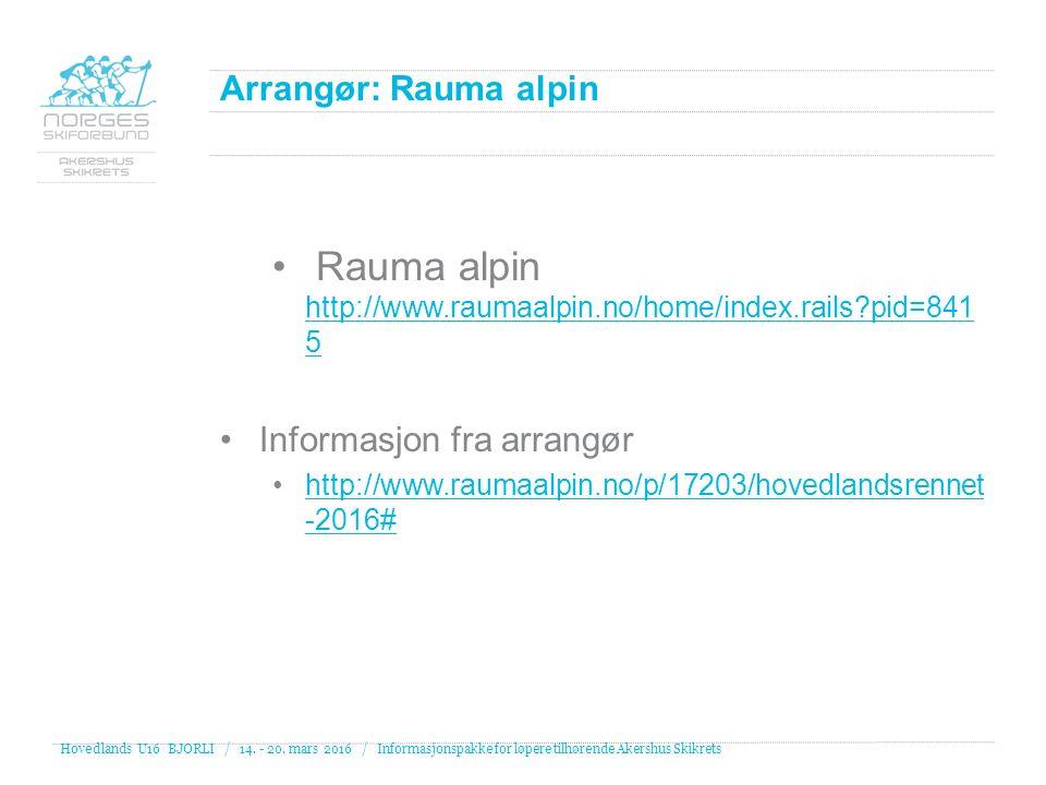 Renn Program Rennsprogram: 14.mars Lagledermøte (mandag kveld) 15.
