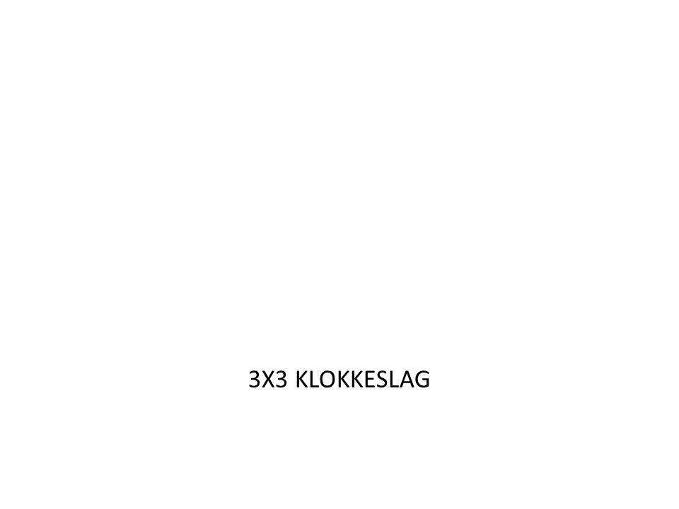 3X3 KLOKKESLAG