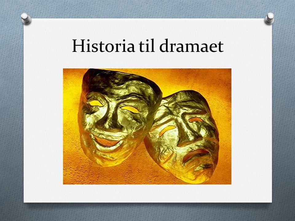 Det europeiske dramaet O Meir enn to tusen år gamalt.