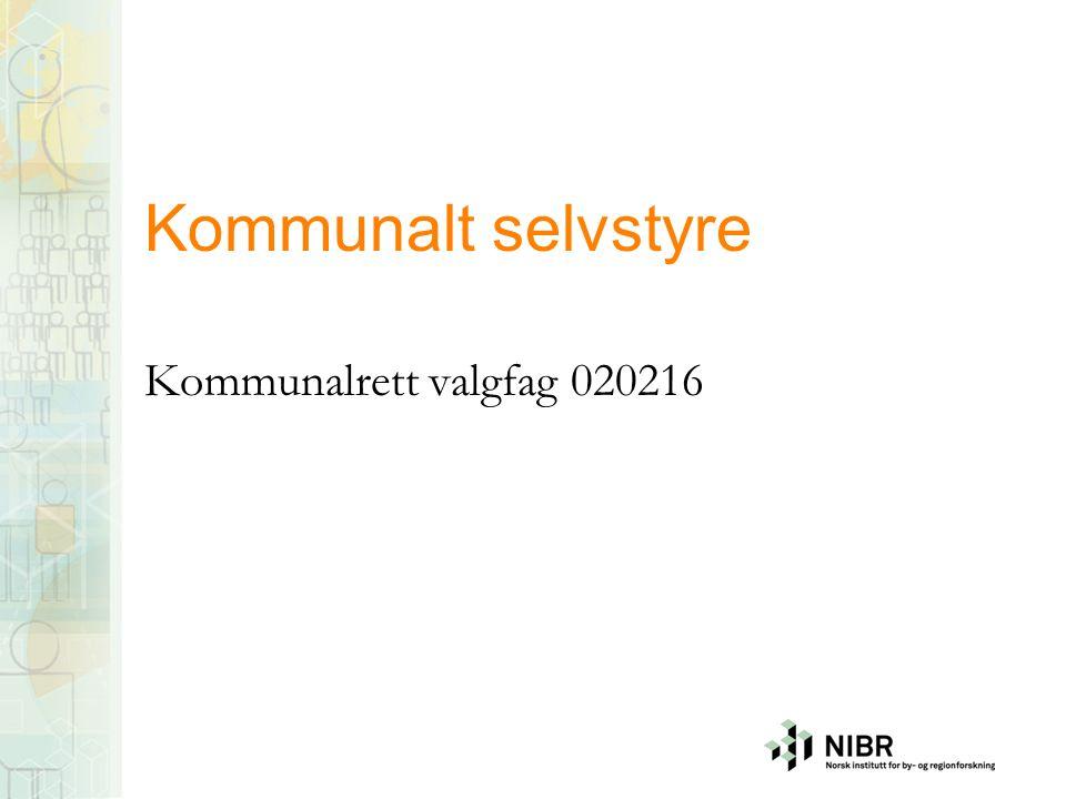 Kommunalt selvstyre Kommunalrett valgfag 020216