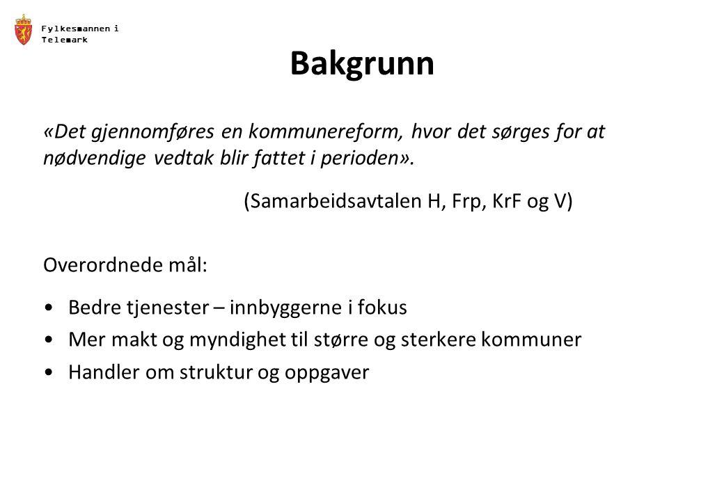 Fylkesmannen i Telemark Bakgrunn «Det gjennomføres en kommunereform, hvor det sørges for at nødvendige vedtak blir fattet i perioden».