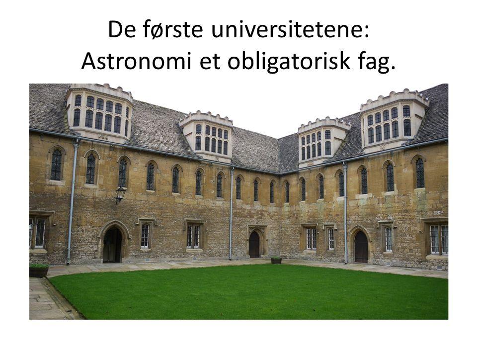 De første universitetene: Astronomi et obligatorisk fag.