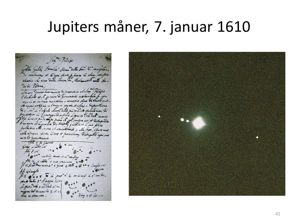 41 Jupiters måner, 7. januar 1610