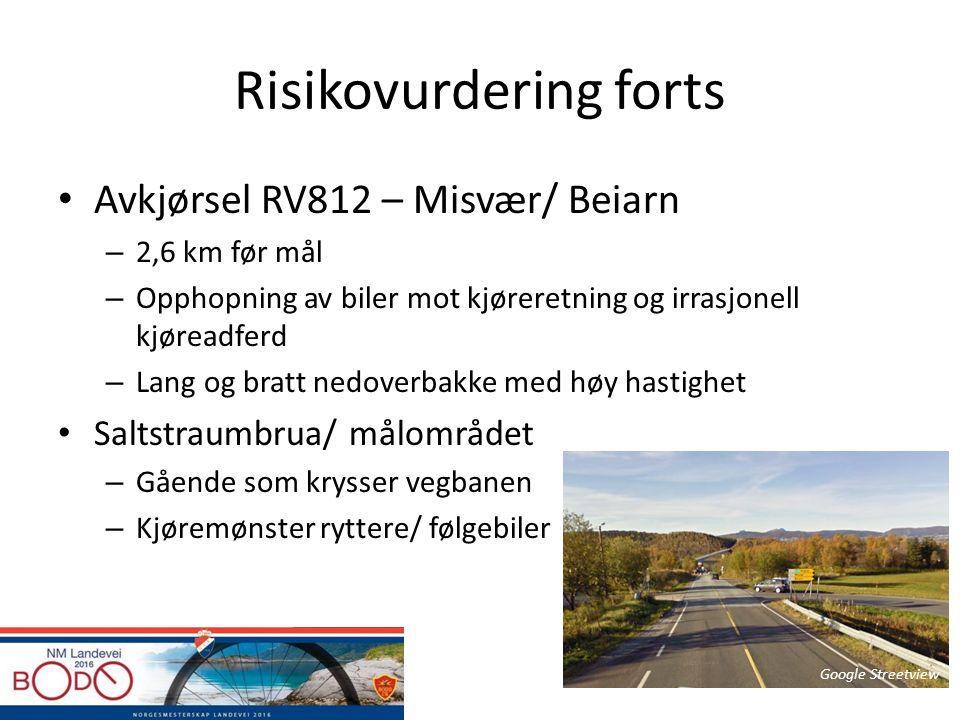 Risikovurdering forts Avkjørsel RV812 – Misvær/ Beiarn – 2,6 km før mål – Opphopning av biler mot kjøreretning og irrasjonell kjøreadferd – Lang og br