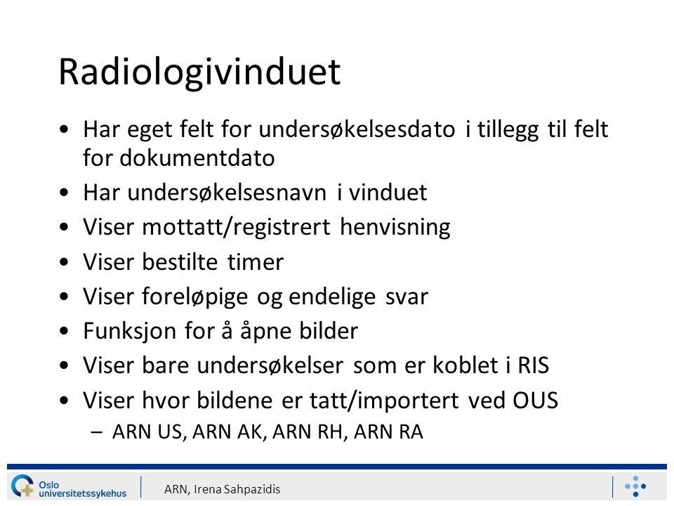 ARN, Irena Sahpazidis Radiologivinduet