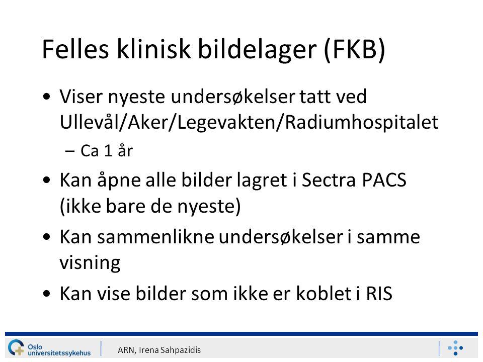 ARN, Irena Sahpazidis Felles klinisk bildelager (FKB) Us.