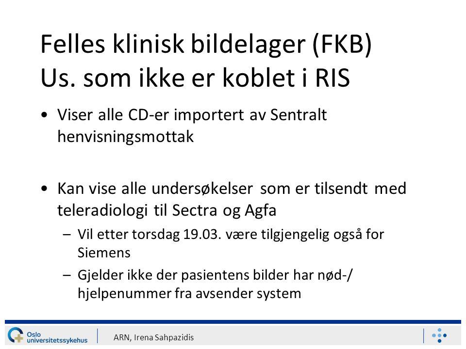 ARN, Irena Sahpazidis Felles klinisk bildelager