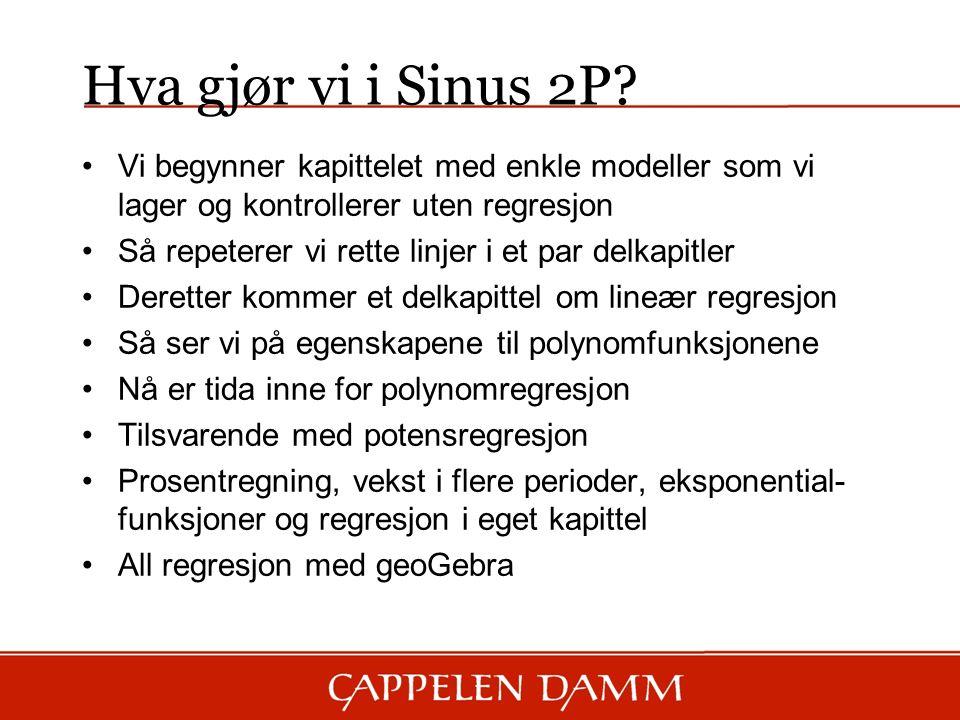 Hva gjør vi i Sinus 2P.