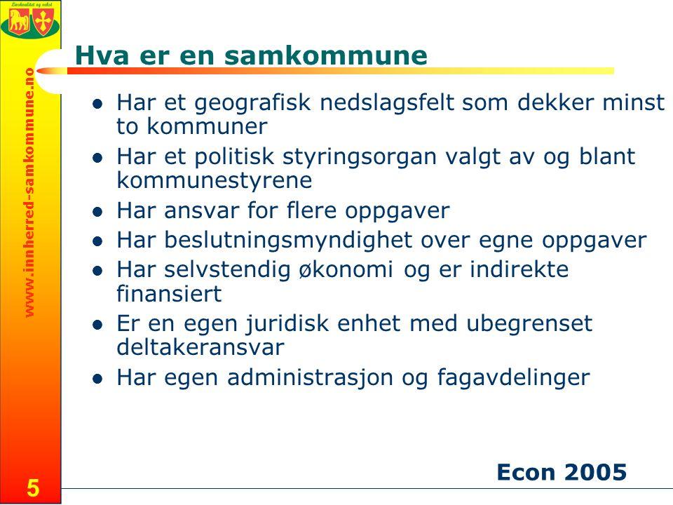www.innherred-samkommune.no 5 Hva er en samkommune Har et geografisk nedslagsfelt som dekker minst to kommuner Har et politisk styringsorgan valgt av