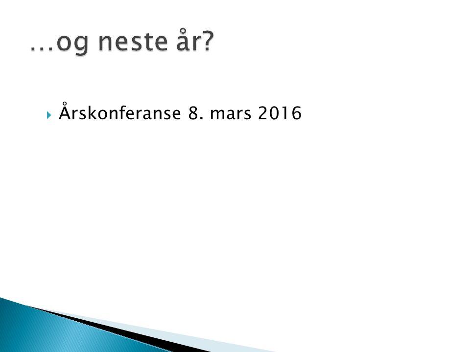  Årskonferanse 8. mars 2016