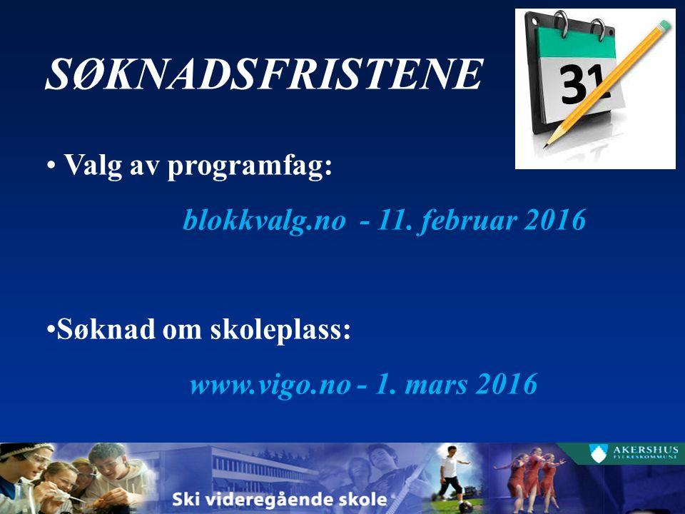 SØKNADSFRISTENE Valg av programfag: blokkvalg.no - 11.