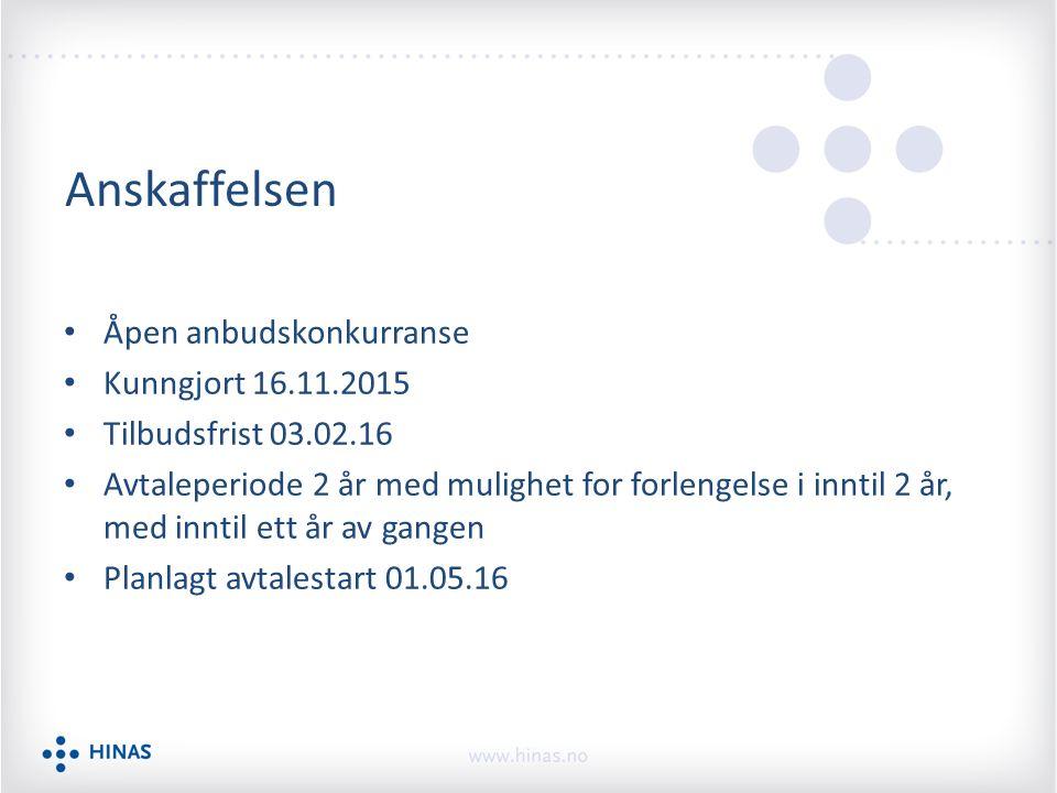 Anskaffelsen Åpen anbudskonkurranse Kunngjort 16.11.2015 Tilbudsfrist 03.02.16 Avtaleperiode 2 år med mulighet for forlengelse i inntil 2 år, med innt