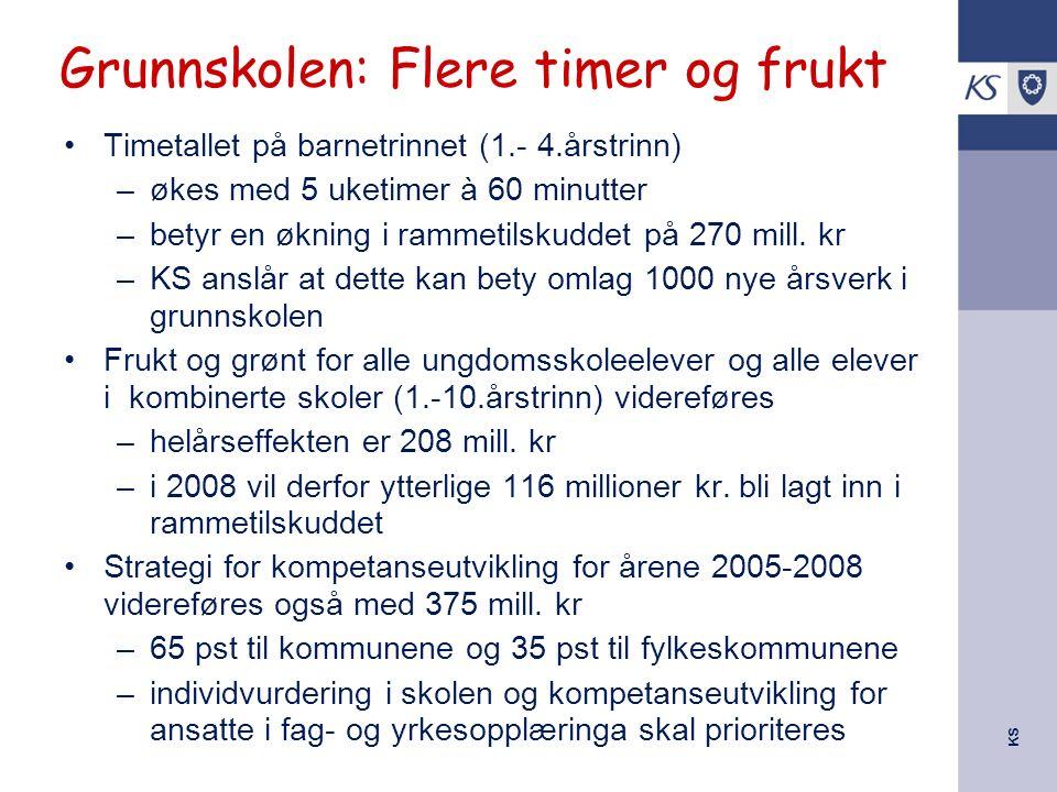 KS Grunnskolen: Flere timer og frukt Timetallet på barnetrinnet (1.- 4.årstrinn) –økes med 5 uketimer à 60 minutter –betyr en økning i rammetilskuddet