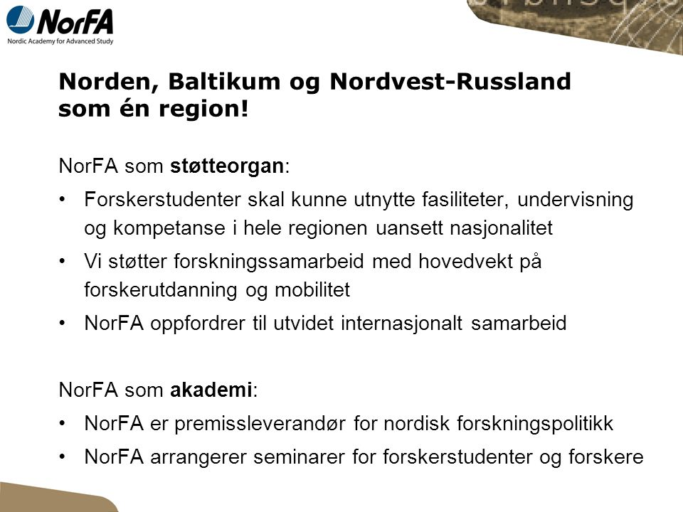 Norden, Baltikum og Nordvest-Russland som én region.
