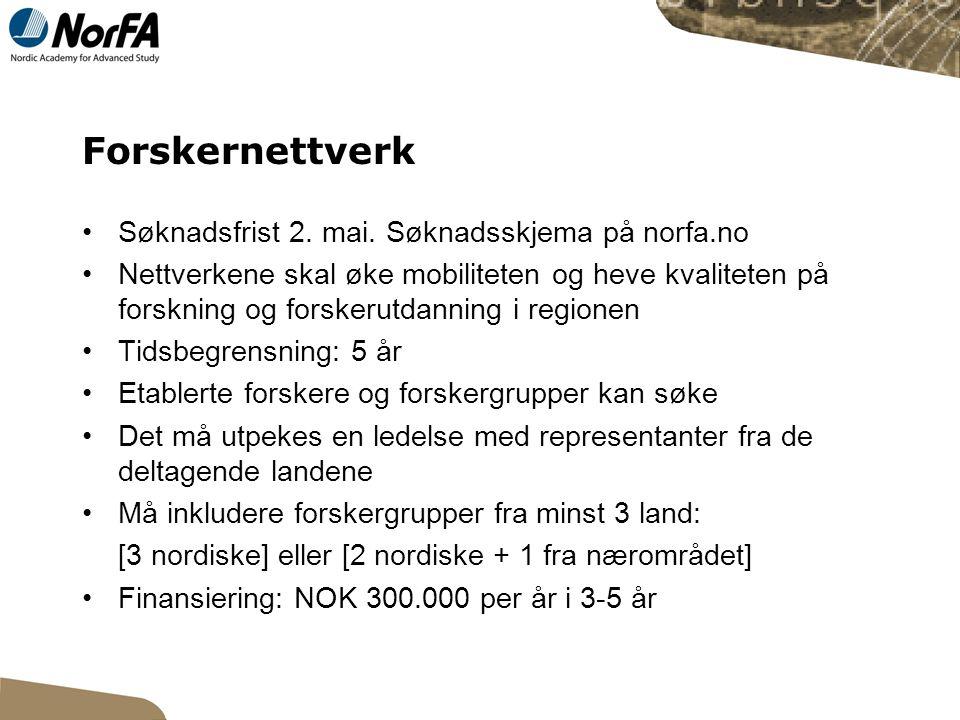 Forskernettverk Søknadsfrist 2. mai.