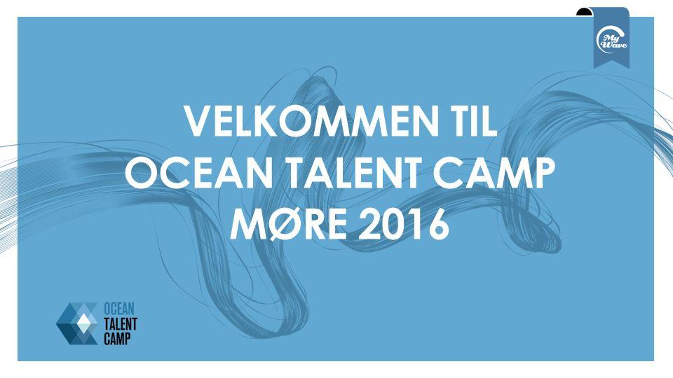 VELKOMMEN TIL OCEAN TALENT CAMP MØRE 2016