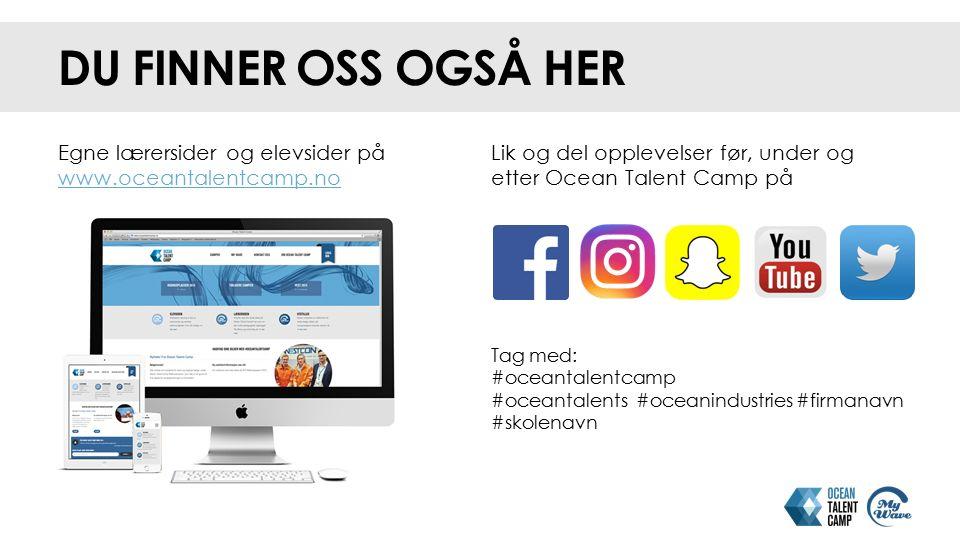 Lik og del opplevelser før, under og etter Ocean Talent Camp på Tag med: #oceantalentcamp #oceantalents #oceanindustries #firmanavn #skolenavn DU FINN