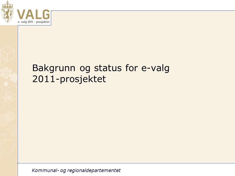 Kommunal- og regionaldepartementet 3 Prosjektomfang e-valg2011 Anskaffer og tar i bruk løsning for internettstemmegivning hjemmefra (ikke valgdagen).