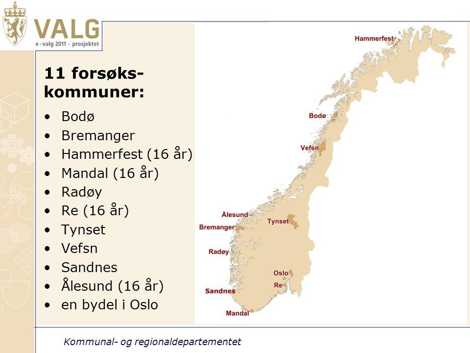 Kommunal- og regionaldepartementet 4 11 forsøks- kommuner: Bodø Bremanger Hammerfest (16 år) Mandal (16 år) Radøy Re (16 år) Tynset Vefsn Sandnes Ålesund (16 år) en bydel i Oslo