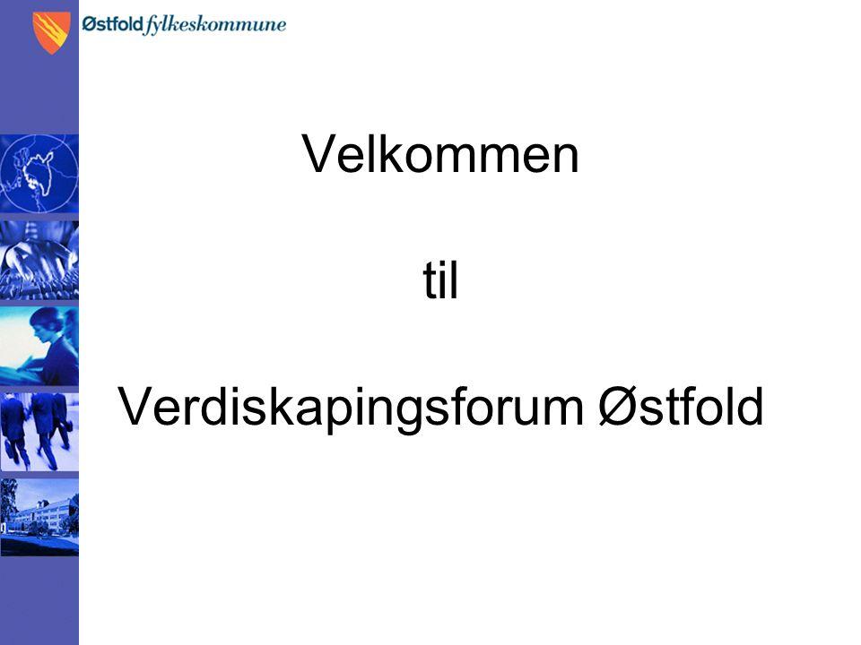 Velkommen til Verdiskapingsforum Østfold
