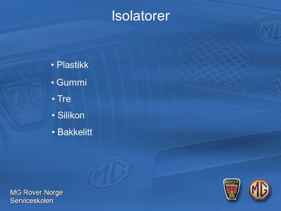 MG Rover Norge Serviceskolen Isolatorer Plastikk Gummi Tre Silikon Bakkelitt