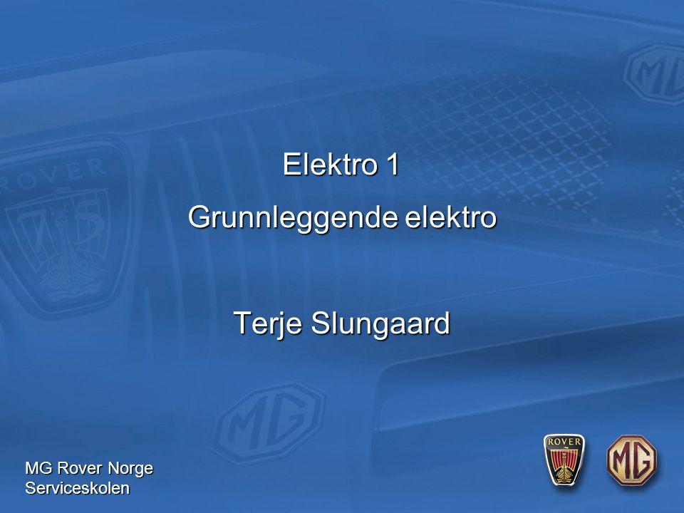 MG Rover Norge Serviceskolen U = 12 volts Pære 1 = 5  Pære 2 = 5  Pære 3 = 5  Pære 4 = 5  I = 0.6 A Øvelse 3 Seriekopling