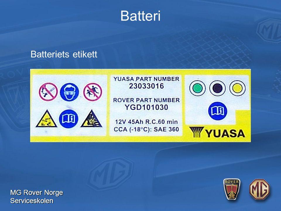 MG Rover Norge Serviceskolen Batteri Batteriets etikett