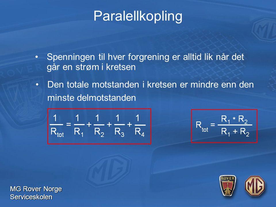 MG Rover Norge Serviceskolen Spenningen til hver forgrening er alltid lik når det går en strøm i kretsen Den totale motstanden i kretsen er mindre enn den minste delmotstanden Paralellkopling