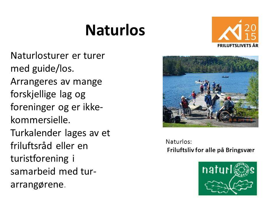 Naturlos Naturlosturer er turer med guide/los. Arrangeres av mange forskjellige lag og foreninger og er ikke- kommersielle. Turkalender lages av et fr