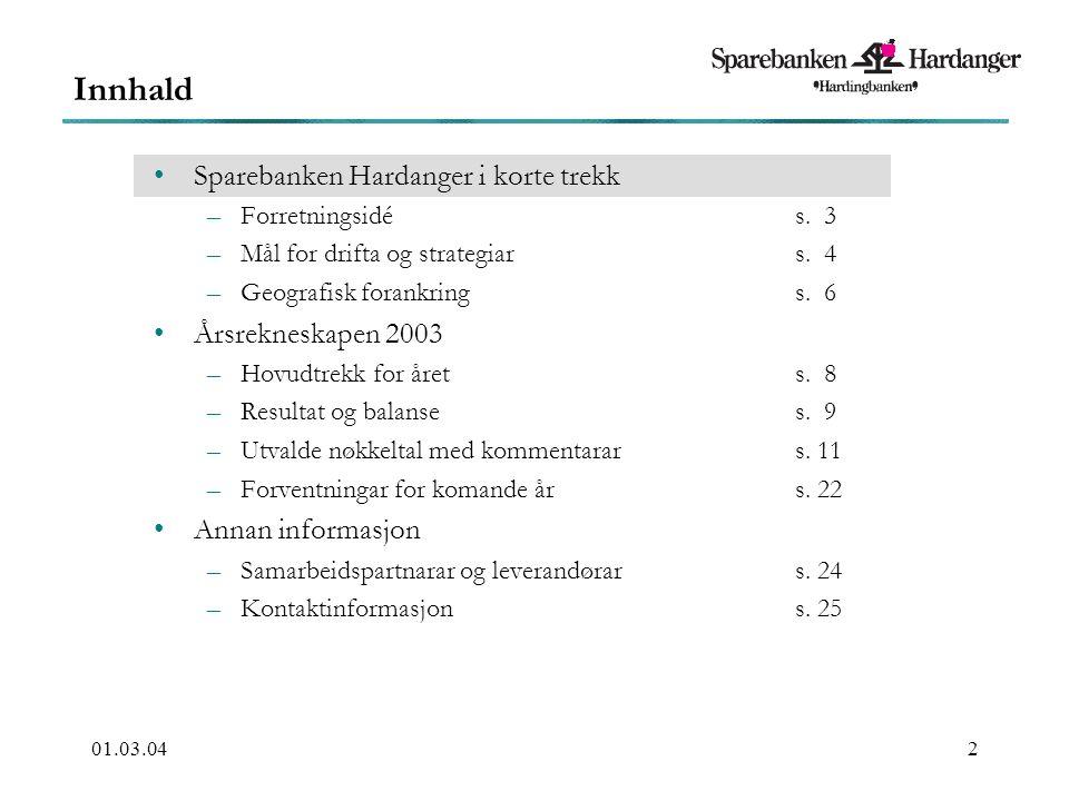 01.03.042 Sparebanken Hardanger i korte trekk –Forretningsidés.