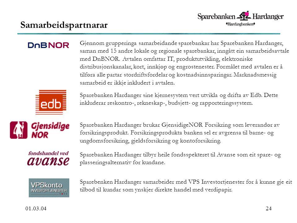 01.03.0424 Samarbeidspartnarar Gjennom grupperinga samarbeidande sparebankar har Sparebanken Hardanger, saman med 15 andre lokale og regionale sparebankar, inngått ein samarbeidsavtale med DnBNOR.