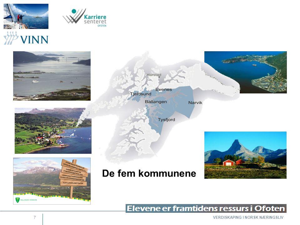 VERDISKAPING I NORSK NÆRINGSLIV 7 De fem kommunene