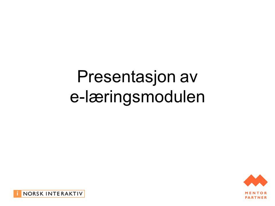 Presentasjon av e-læringsmodulen