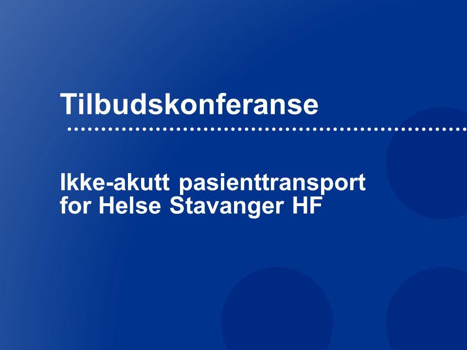 Tilbudskonferanse Ikke-akutt pasienttransport for Helse Stavanger HF