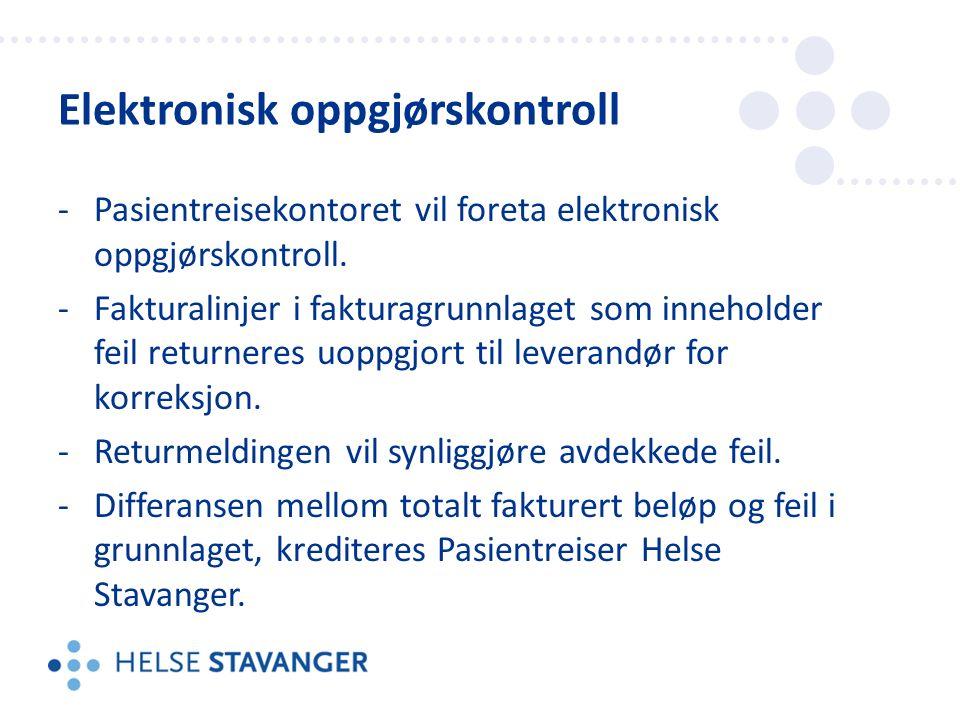 -Pasientreisekontoret vil foreta elektronisk oppgjørskontroll.