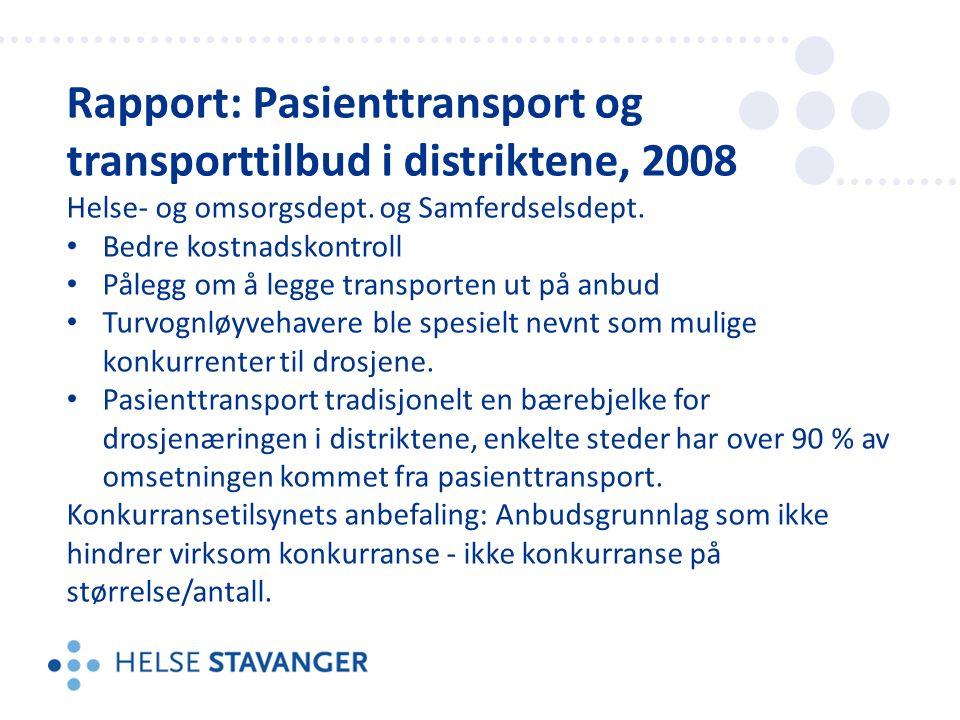 Rapport: Pasienttransport og transporttilbud i distriktene, 2008 Helse- og omsorgsdept.